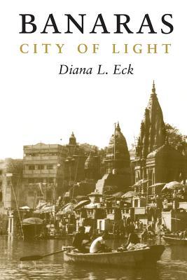 Banaras By Eck, Diana L.