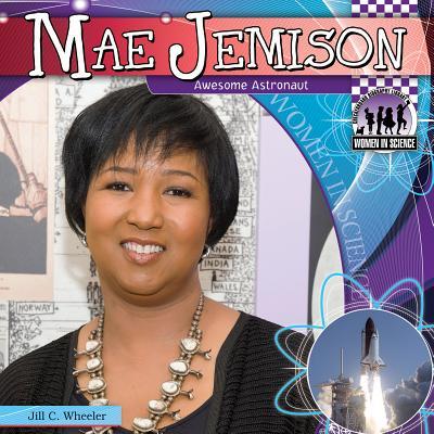 Mae Jemison By Wheeler, Jill C.